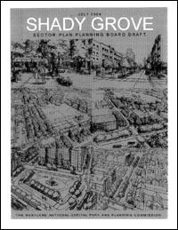 Montgomery Planning Shady Grove Shady Grove Sector Plan