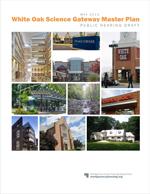White Oak Science Gateway Master Plan public hearing draft cover