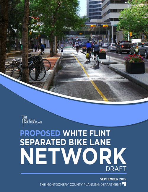 White Flint Separated  Bike Lanes Network